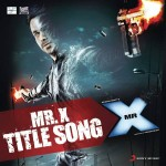 Mr X Title Song Lyrics by Mili Nair & Mahesh Bhatt