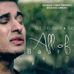 Baarish English Verison Song Lyrics by Arjun | All of Me Song (Baarish)