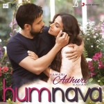 Humnava Song Lyrics from Hamari Adhuri Kahani|Papon & Mithoon