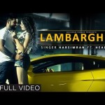 Lamborghini Song Lyrics by Harsimran | Latest Punjabi Song
