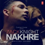 Nakhre Na Kar Song Lyrics | Zack Knight New Punjabi Song