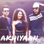 Neha Kakkar Akhiyan Song Lyrics ft Bohemia | Latest Punjabi Song