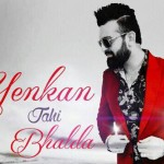 Yenkenn Jehi Bhalda Song Lyrics | by Navraj Hans ft Dil Sandhu