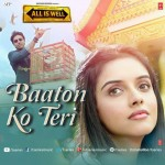 Baaton Ko Teri Song Lyrics by Arijit Singh | All Is Well