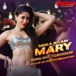 Mera Naam Mary Song Lyrics ft Kareena Kapoor Khan   Brothers Movie
