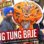 Tung Tung Baje Song Lyrics (Diljit Dosanjh) | Singh is Bliing (2015) | Ft. Akshay Kumar