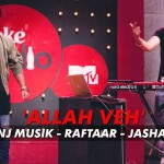 Allah Veh Song Lyrics | Manj Musik, Raftaar & Jashan Singh | MTV Coke Studio Season 4