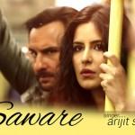 Saware Song Lyrics from Phantom | Arijit Singh | Katrina Kaif & Saif Ali Khan