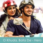 'O Khuda Bata De Kya Lakeeron Mein Likha' Song Lyrics | Amaal Mallik & Palak Muchchal | Hero 2015