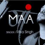 Maa Lyrics, Punjabi Song by Mika Singh & Rochak Kohli | T-Series