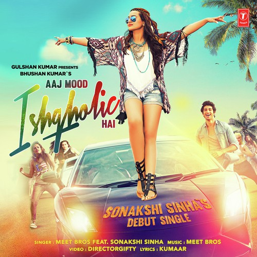 aaj mood ishqholic hai lyricsaaj mood ishqholic hai lyrics