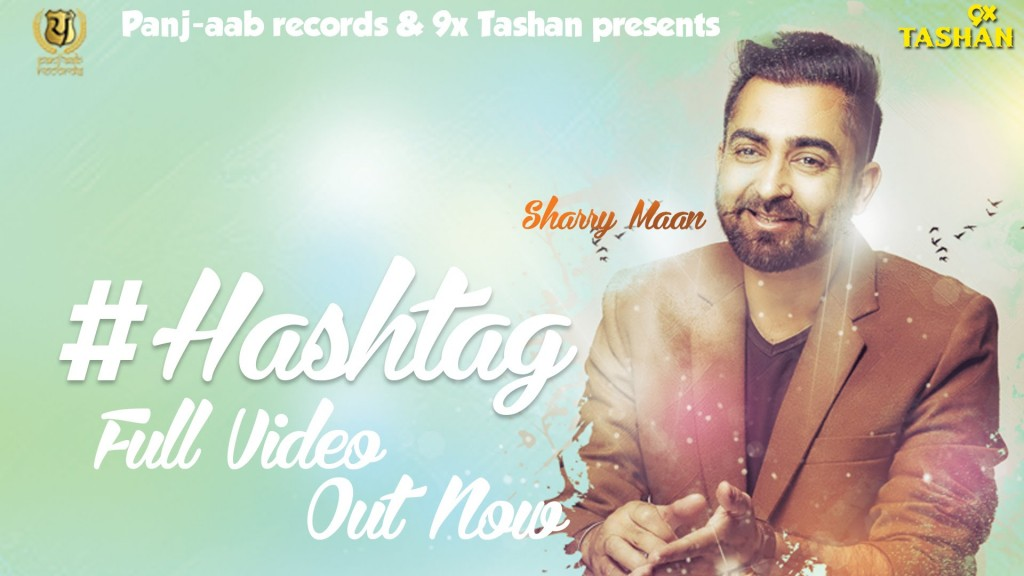 hashtag punjabi song sharry mann