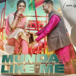 Munda Like Me Lyrics, Punjabi Song by Jaz Dhami, Ikka & Jatinder Shah