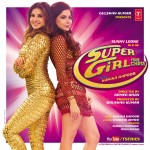 Super Girl From China Lyrics, Ft. Sunny Leone by Mika Singh & Kanika Kapoor