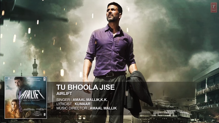 tu bhoola jise airlift song lyrics