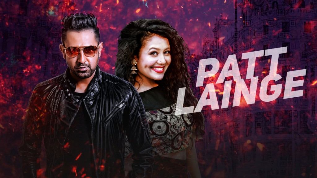 Patt Lainge Full Lyrics | Punjabi Song by Gippy Grewal & Neha Kakkar