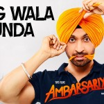 Pagg Wala Munda (Diljit Dosanjh) Lyrics | Punjabi Song of 'Ambarsariya' Movie