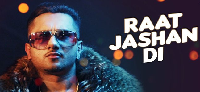 raat-jashan-di-honey-singh-song-lyrics