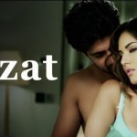Kya Ijazat Hai Lyrics – One Night Stand | Arijit Singh Ft. Sunny Leone