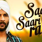 Saari Saari Raat – Vaapsi Lyrics | Akhil & Manish Verma