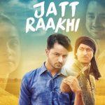 Jatt Raakhi Karda Reh Gaya Lyrics – Raj Ranjodh Ft. Dr Zeus
