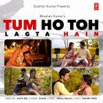 Tum Ho Toh Lagta Hai Lyrics | Singer Shaan & Composer Amaal Mallik