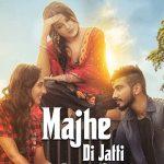 Majhe Di Jatti Lyrics – Kanwar Chahal ft. Shehnaz Kaur Sana