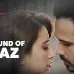Sound Of Raaz Lyrics – Jubin Nautiyal | Raaz Reboot Ft. Emraan Hashmi
