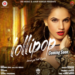 lollipop lyrics, lollipop punjabi lyrics, lollipop brown girl lyrics, lollipop lil golu lyrics
