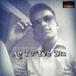 Ab Tu Yeh Bata Lyrics – Nirmaan