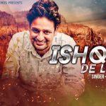 Ishqan De Lekhe Lyrics- Sajjan Adeeb, Manwinder Maan & Laddi Gill