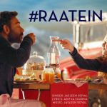Raatein Lyrics – Jasleen Royal | Shivaay Movie Song