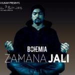 Zamana Jali Lyrics – Bohemia | Skull & Bones