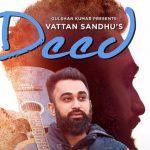 Deed Lyrics – Vattan Sandhu | Pav Dharia & Kanwar Waraich