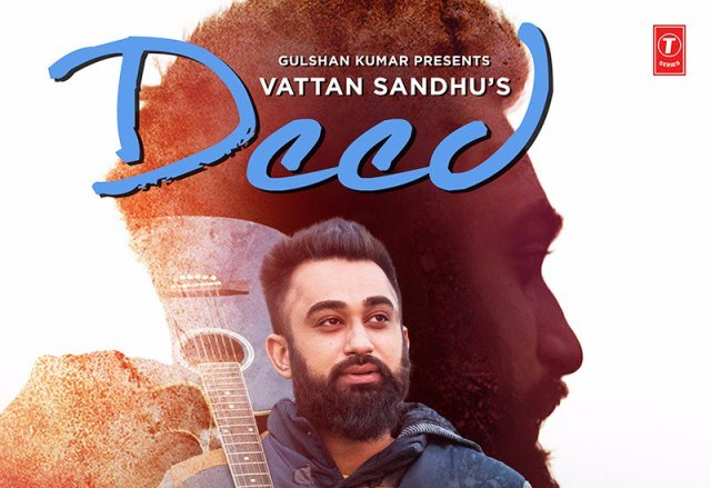 deed punjabi lyrics, deed song lyrics, deed pav dharia lyrics, deed vattan sandhu lyrics