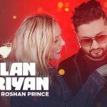 Gallan Goriyan Lyrics – Song by Roshan Prince, Desi Crew & Narinder Batth