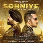 sohniye song lyrics, sohniye punjabi lyrics, sohniye mika singh song lyrics, sohniye daler mehndi song lyrics, sohniye new punjabi song lyrics