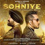 Sohniye Ni Sohniye Song Lyrics | Mika Singh, Daler Mehndi & Shraddha Pandit