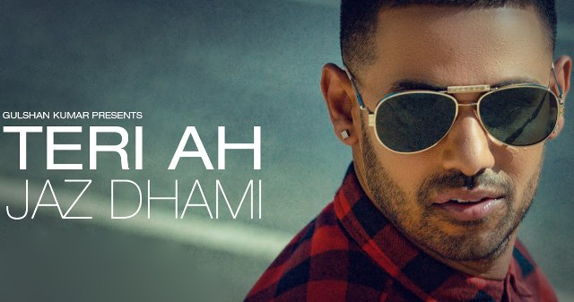 teri ah punjabi song lyrics, teri ah jaz dhami new song lyrics, teri ah lyrics, teri ah jaz dhami song lyrics