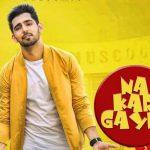 Na Kar Gayee (Gayi) Lyrics | Babbal Rai | Jump To Bhangra