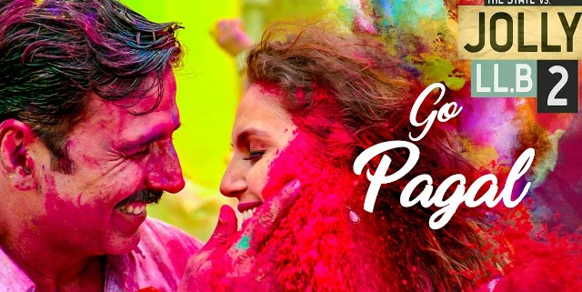 go pagal lyrics, go pagal jolly llb2 lyrics, go pagal raftaar new song lyrics, go pagal manj musik lyrics, go pagal nindy kaur lyrics, go pagal akshay kumar new song lyrics, go pagal new bollywood song lyrics, go pagal holi song lyrics, go pagal new song lyrics