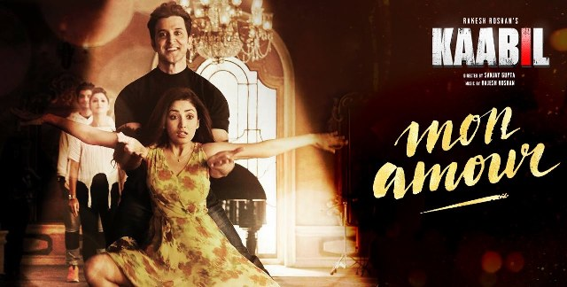 mon amour lyrics, mon amour new hindi lyrics, mon amour kaabil movie lyrics, mon amour vishal dadlani lyrics, mon amour hrithik roshan new song lyrics, mon amour meaning, mon amour new bollywood song lyrics