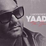 Yaad Teri Na Aave Lyrics | Lakhwinder Wadali