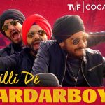 Dilli De Sardar Boys Lyrics (Starboy Punjabi Version) | Ft. Singhsta & Aparshakti Khurana