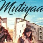 Mutiyaar Lyrics – Happy Raikoti | Parmish Verma