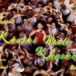 Khushi Waali Khushi Lyrics – Palak Muchhal | Palash Muchhal