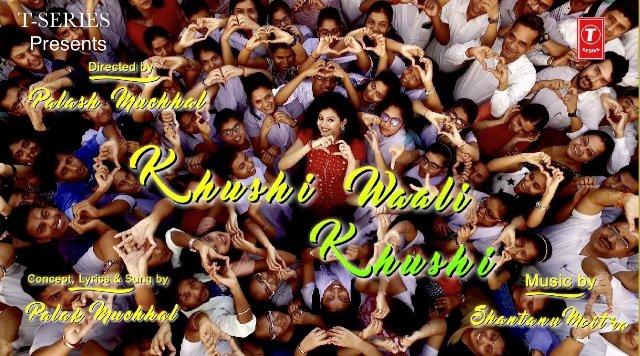 Khushi Waali Khushi Palak Muchhal Lyrics