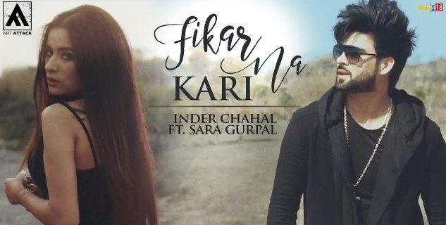 fikar na kari lyrics, fikar na kari inder chahal lyrics, fikar na kari new song lyrics, fikar na kari punjabi lyrics, fikar na kari chandra sarai lyrics, fikar na kari new punjabi song lyrics
