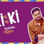 Ki Ki Mana Ae Saaf Saaf Dasde Lyrics – Roshan Prince | Latest Punjabi Song