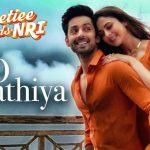 O Saathiya (O Humraahi) Lyrics – Armaan Malik & Asees Kaur | Sweetiee Weds NRI